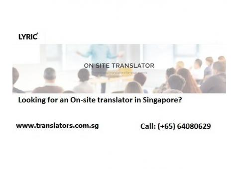 Looking for an On-site translator in Singapore?